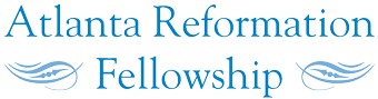 Atlanta Reformation Fellowship